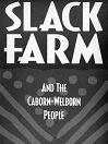 Cover image for Slack Farm and the Caborn-Welborn People