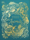 An Anthology of Intriguing Animals [electronic resource]