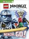 Lego NinjaGo : Ninja, Go!