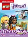 LEGO FRIENDS: Let's Explore!