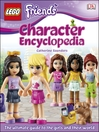 Cover image for LEGO Friends Character Encyclopedia