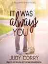 It Was Always You--Ridgewater High Romance Book 3