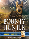 Bounty Hunter [electronic resource]