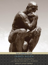 As a Man Thinketh and From Poverty to Power [electronic resource]