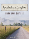 Appalachian Daughter [electronic resource]