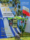 Shards of Murder [electronic resource]