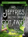 Mrs. Jeffries and the One Who Got Away