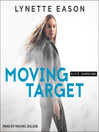 Moving target. Book 3 [Audio eBook]