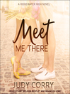 Meet me there : a Ridgewater High novel