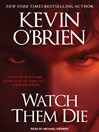 Watch Them Die [electronic resource]
