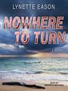 Nowhere to turn [Audio eBook]