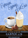 Espressos, Eggnogs, and Evil Exes