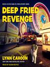 Deep Fried Revenge [electronic resource]