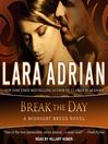 Break the Day
