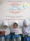Cover image for Three Cups of Tea