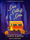 Gear, Grills, & Guns [electronic resource]