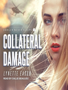 Collateral Damage [electronic resource]