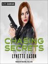 Chasing secrets. Book 4 [Audio eBook]