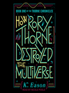 How Rory Thorne destroyed the multiverse