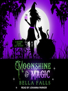 Moonshine & magic [Audio eBook]