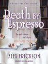 Death by Espresso [electronic resource]