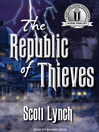 The Republic of Thieves [electronic resource]