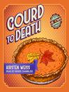 Gourd to Death