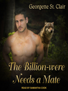 The Billion-were Needs A Mate
