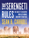 The Serengeti Rules [electronic resource]