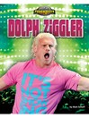 Dolph Ziggler [electronic resource]