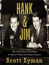 Hank and Jim [electronic resource]