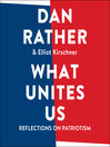 What unites us : reflections on patriotism
