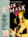 Cover image for Black Mask 4--The Parrot That Wouldn't Talk