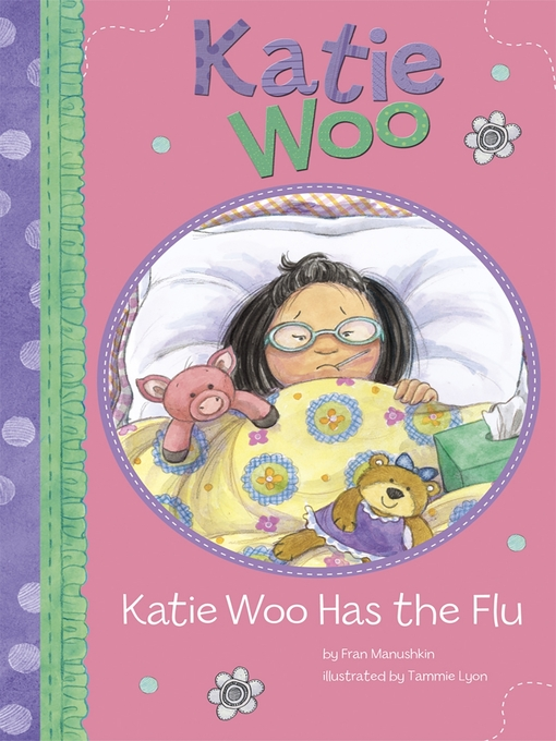 Cover image for Katie Woo Has the Flu