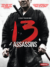 13 Assassins [electronic resource]