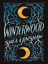 Winterwood--La forêt des âmes perdues