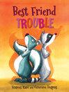 Best friend trouble [Audio eBook]