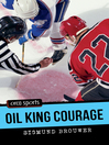 Oil King Courage