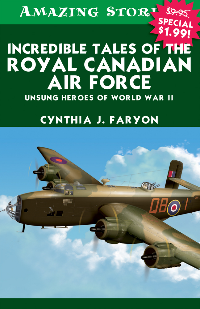 Incredible Tales of the Royal Canadian Air Force