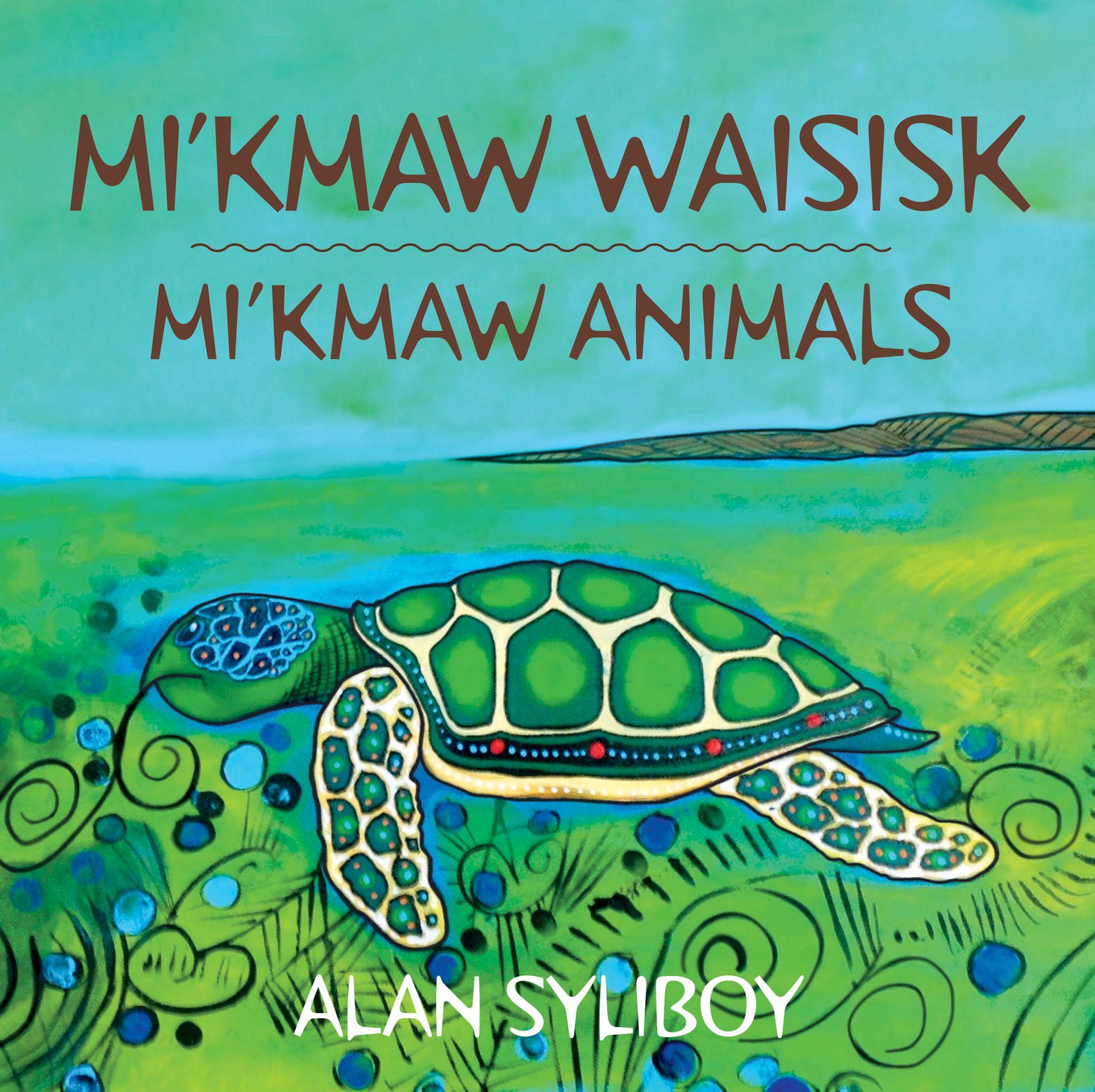 Mi'kmaw Animals / Mi'kmaw Waisisk