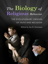 The Biology of Religious Behavior