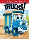 Trucks! [electronic resource]