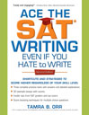 Ace the SAT Writing Even If You Hate to Write