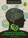 365 Games & Puzzles to Keep Your Mind Sharp [electronic resource]