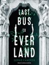 Last bus to Everland [EAUDIO]