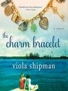 The charm bracelet [Audio eBook]