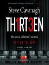 Thirteen--A Novel