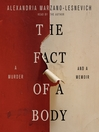 The Fact of a Body [electronic resource]
