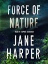 Force of nature [electronic resource] : a novel