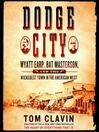 Dodge City [electronic resource]